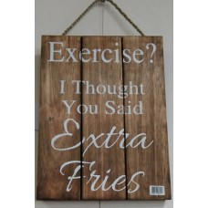 Extra Fries Wall Plaque
