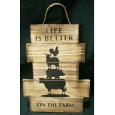 Life is better on the farm sign